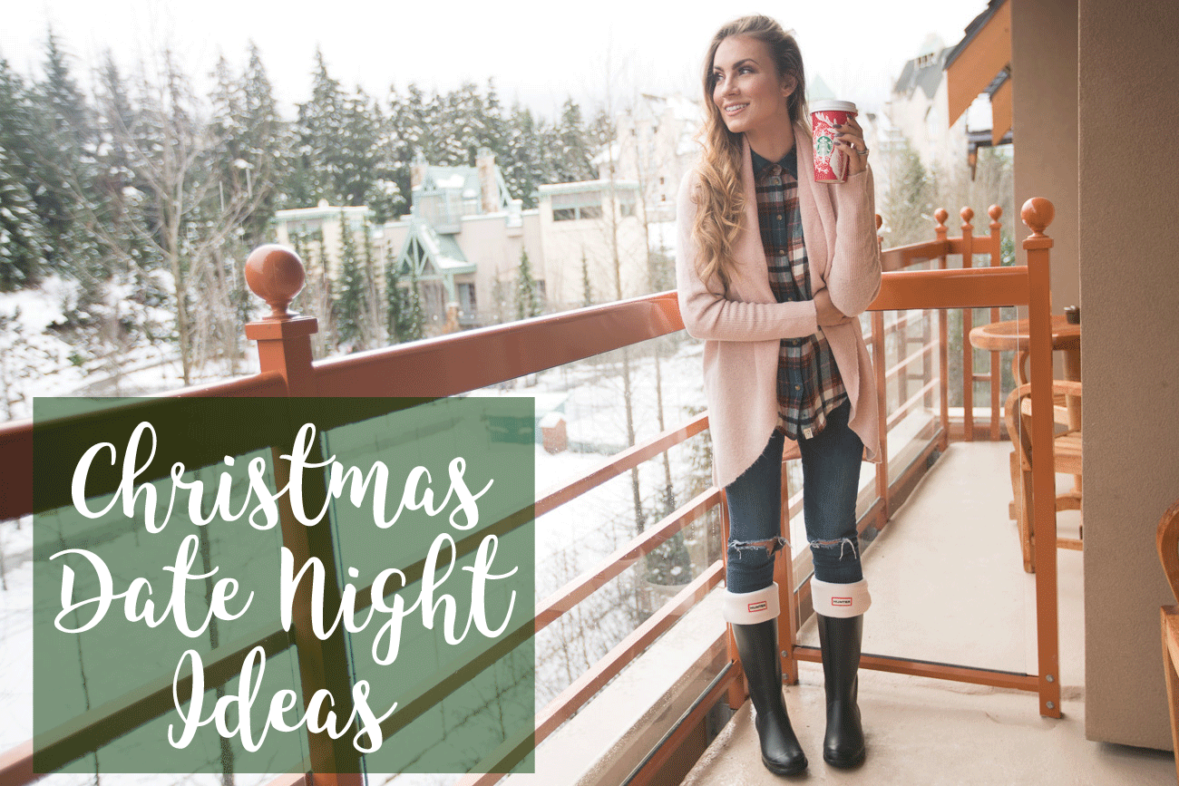 Christmas Date Night Ideas Girl talk tuesday angela lanter hello gorgeous
