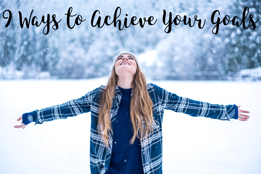 New Years Resolutions: 9 Ways to Achieve Your Goals angela lanter hello gorgeous