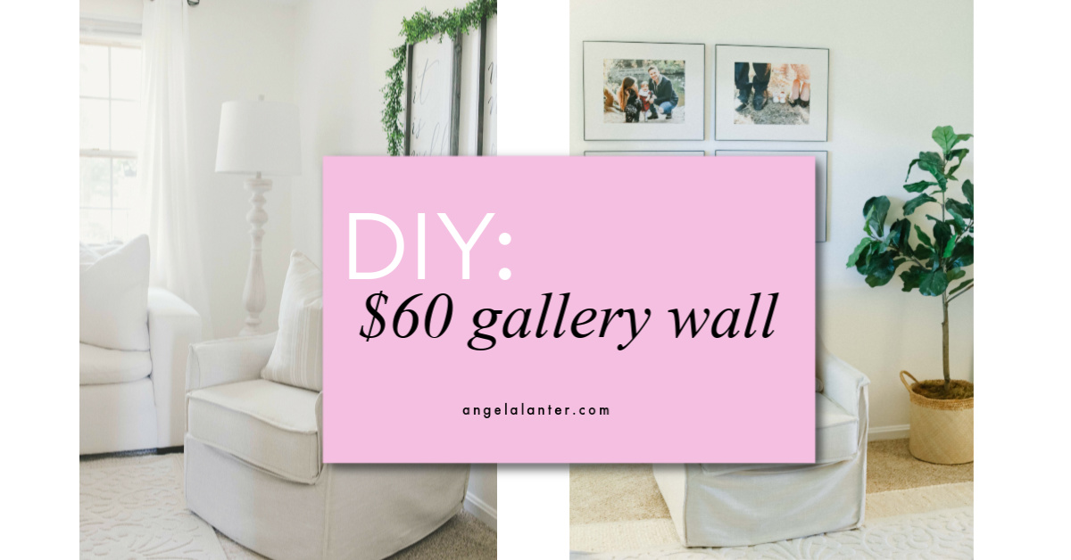 Townhouse Project: $60 Gallery Wall